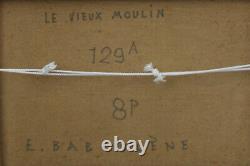 Eugène BABOULENE- Huile/toile Le vieux moulin v1247