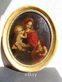 Huile sur Toile Ecole Italienne XVII ème Vierge à l'Enfant Saint Jean Baptiste