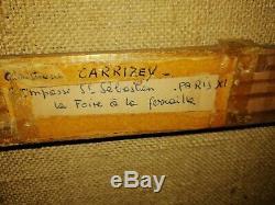 Peinture HUILE SUR TOILE SIGNEE C. CARRIZEY COTE 2285 EUROS