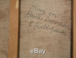 Pierre Ambrogiani. Hiver en Haute Provence Huile sur toile v653