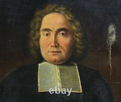 Portrait Curé Epoque Louis XIV Huile sur toile fin XVIIème siècle